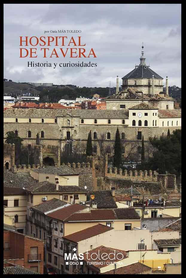 Historia y curiosidades del Hospital de Tavera